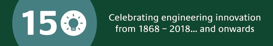 In 2018 we are celebrating 150 years since the first Regius Chair of Engineering