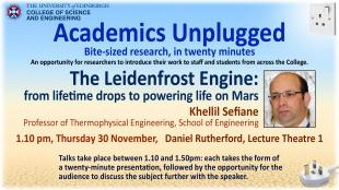 Academics Unplugged flyer for Prof Khellil Sefiane, The Leidenfrost Engine